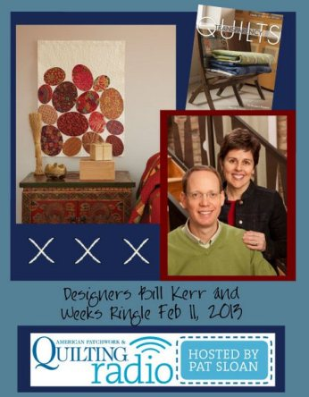 Pat Sloan American Patchwork and Quilting radio Bill Kerr and Weeks Ringle guest